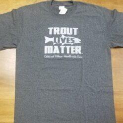 Trout Lives Matter T